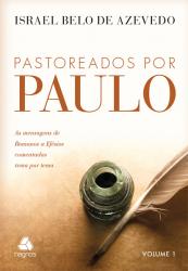 PASTOREADOS POR PAULO - VOLUME 1