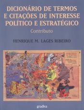 DICIONARIO DE TERMOS E CITACOES DE INTERESSE POLITICO E ESTRATEGICO