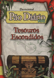 PAO DIARIO KIDS - TESOUROS ESCONDIDOS - DEVOCIONAL
