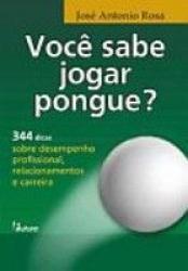 VOCE SABE JOGAR PONGUE - 344 DICAS SOBRE DESENPENHO...