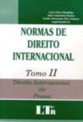 NORMAS DE DIREITO INTERNACIONAL - TOMO II