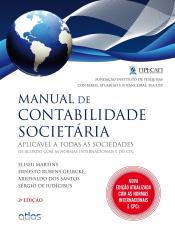 MANUAL DE CONTABILIDADE SOCIETARIA - APLICAVEL A TODAS AS SOCIEDADES