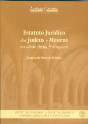 ESTATUTO JURIDICO DOS JUDEUS E MOUROS NA IDADE MEDIA PORTUGUESA
