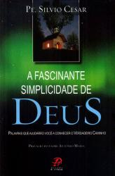FASCINANTE SIMPLICIDADE DE DEUS, A