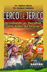 CERCO DE JERICO - DERRUBANDO AS MURALHAS PELO PODER DA ORACAO