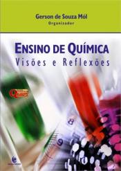 ENSINO DE QUIMICA - VISOES E REFLEXOES
