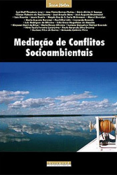 MEDIACAO DE CONFLITOS SOCIOAMBIENTAIS