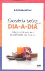 SABEDORIA TAOISTA PARA O DIA-A-DIA