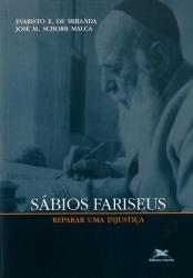 SÁBIOS FARISEUS - REPARAR UMA INJUSTIÇA