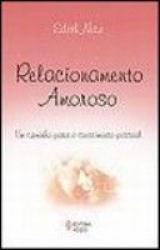 RELACIONAMENTO AMOROSO - UM CAMINHO PARA O CRESCIMENTO PESSOAL