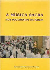 MUSICA SACRA NOS DOCUMENTOS DA IGREJA