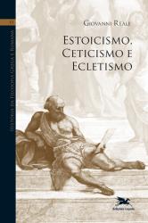 HISTÓRIA DA FILOSOFIA GREGA E ROMANA - Vol. 6