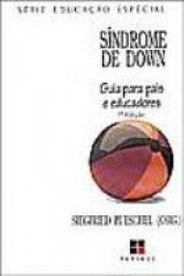 SINDROME DE DOWM - GUIA PARA PAIS E EDUCADORES