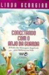 CONECTANDO COM O ANJO DA GUARDA