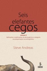 SEIS ELEFANTES CEGOS - VOL 2