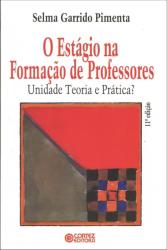 O ESTÁGIO NA FORMAÇÃO DE PROFESSORES