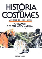 HOMEM E O SEU MEIO NATURAL, O - HISTORIAS E COSTUMES