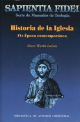 HISTORIA DE LA IGLESIA IV - EPOCA CONTEMPORANEA