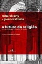 FUTURO DA RELIGIAO, O