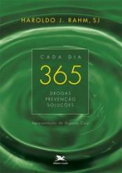 CADA DIA 365 - DROGAS, PREVENÇÃO, SOLUÇÕES