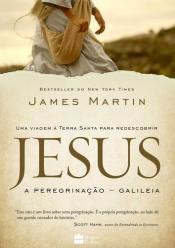 JESUS - A PEREGRINACAO - GALILEIA