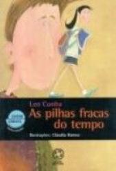 PILHAS FRACAS DO TEMPO, AS