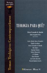 TEOLOGIA PARA QUE