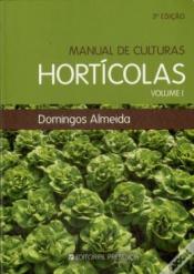 MANUAL DE CULTURAS HORTICOLAS - VOL.01