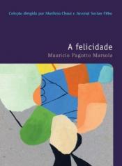 FELICIDADE, A