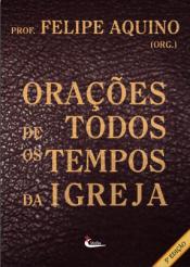 ORACOES DE TODOS OS TEMPOS DA IGREJA