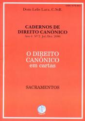 DIREITO CANONICO EM CARTAS, O - SACRAMENTOS