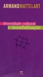 DIVERSIDADE CULTURAL E MUNDIALIZACAO