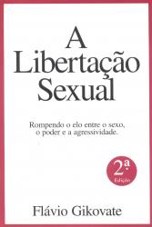 A LIBERTAÇÃO SEXUAL