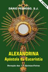 ALEXANDRINA APOSTOLA DA EUCARISTIA