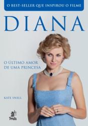 DIANA - O ÚLTIMO AMOR DE UMA PRINCESA