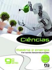 CIÊNCIAS - MATÉRIA E ENERGIA - 9 ANO