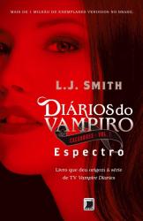 DIÁRIOS DO VAMPIRO - CAÇADORES: ESPECTRO (VOL. 1) - Vol. 1