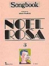 SONGBOOK - NOEL ROSA - VOL. 03