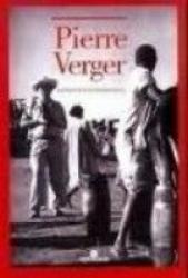 PIERRE VERGER - REPORTER FOTOGRAFICO