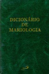 DICIONARIO DE MARIOLOGIA