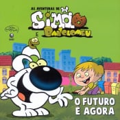 FUTURO E AGORA, O - AS AVENTURAS DE SIMAO E BARTOLOMEU