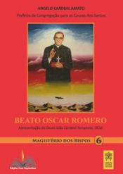 BEATO OSCAR ROMERO - Vol. 6