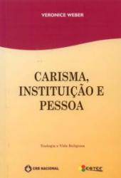 CARISMA INSTITUICAO E PESSOA
