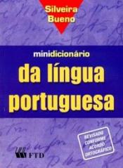 MINIDICIONÁRIO PORTUGUÊS-S.BUENO-CM-IND.IMP. 2007