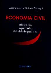 ECONOMIA CIVIL - EFICIENCIA EQUIDADE FELICIDADE PUBLICA