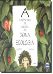GARGALHADA DE ALEGRIA DE DONA ECOLOGIA, A