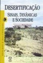 DESERTIFICACAO - SINAIS, DINAMICAS E SOCIEDADE