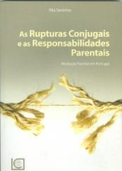 RUPTURAS CONJUGAIS E AS RESPONSABILIDADES PARENTAIS, AS