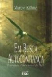 EM BUSCA DA AUTOCONFIANCA