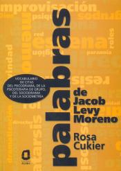 PALABRAS DE JACOB LEVY MORENO